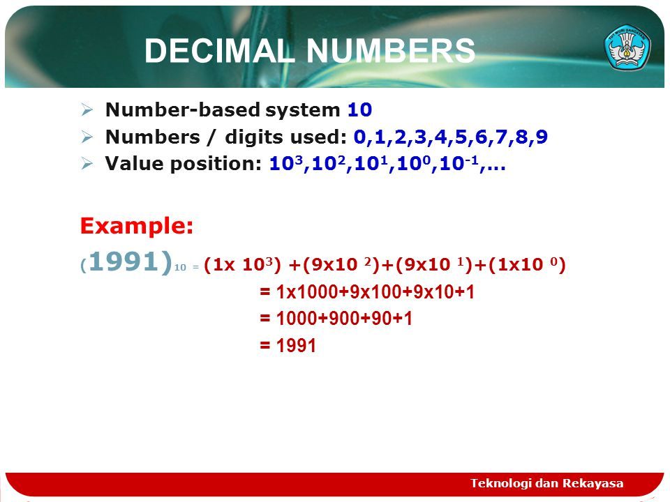 DECIMAL NUMBERS Example: Number-based system 10