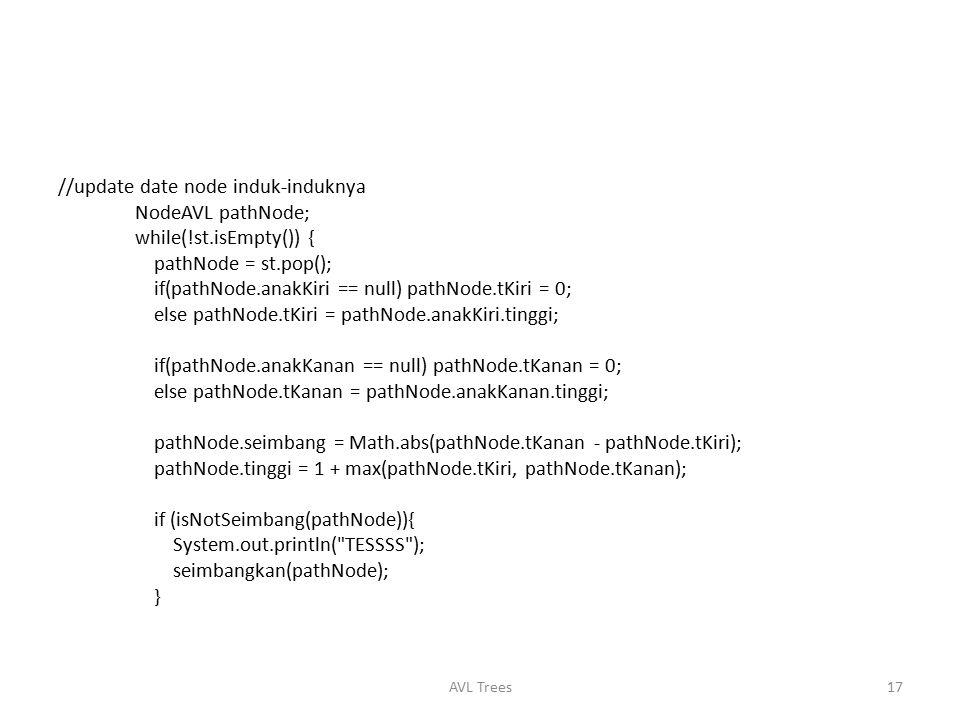 //update date node induk-induknya NodeAVL pathNode;