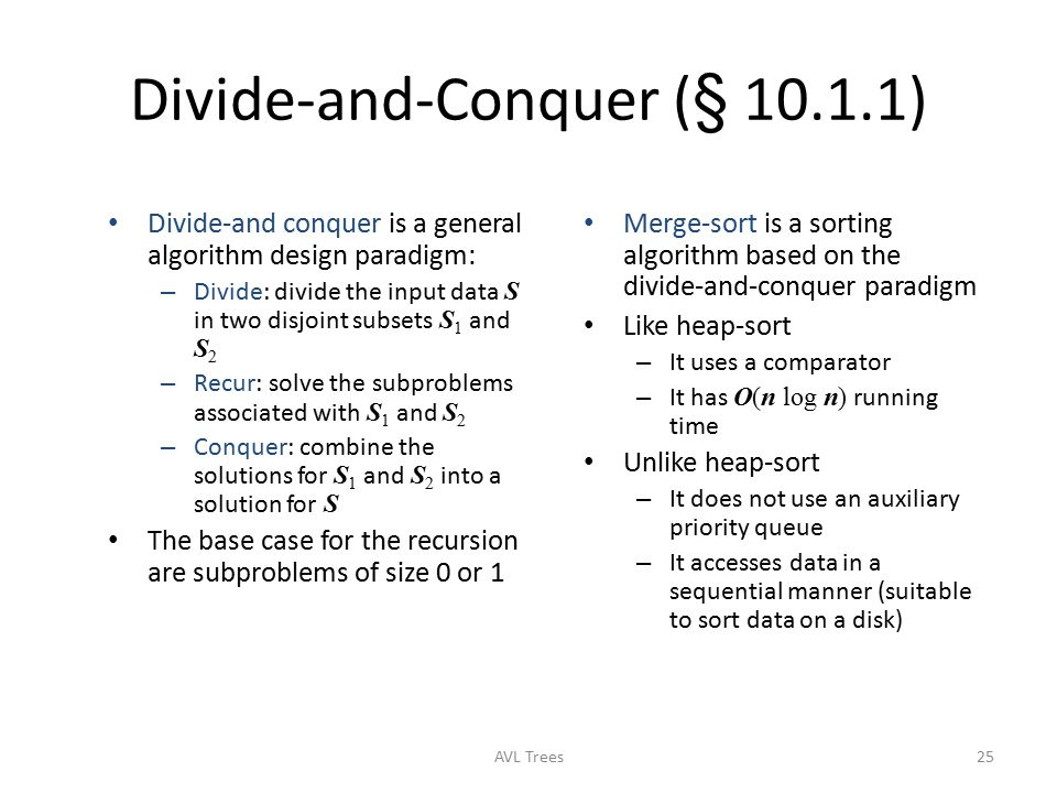 Divide-and-Conquer (§ 10.1.1)