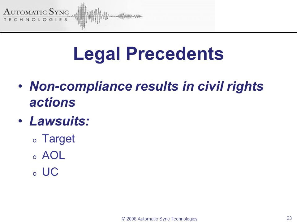 Legal Precedents Non-compliance results in civil rights actions