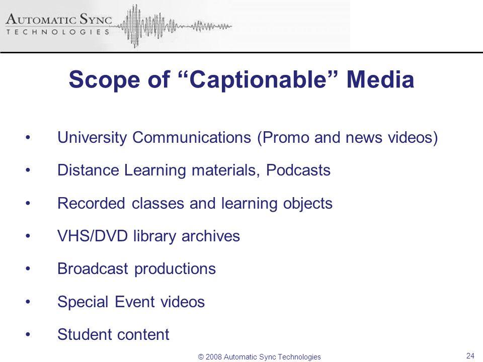 Scope of Captionable Media