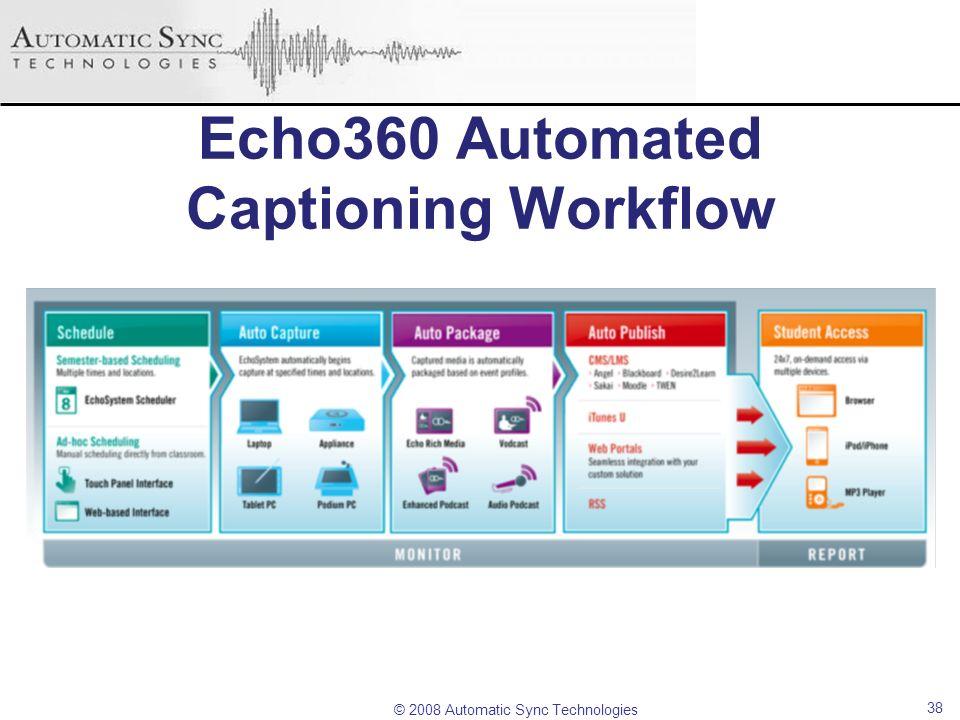 Echo360 Automated Captioning Workflow