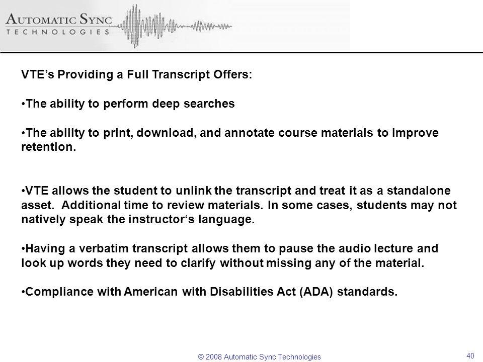 VTE's Providing a Full Transcript Offers: