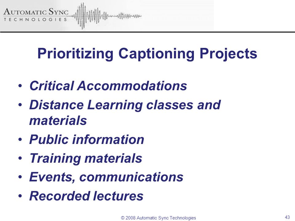 Prioritizing Captioning Projects