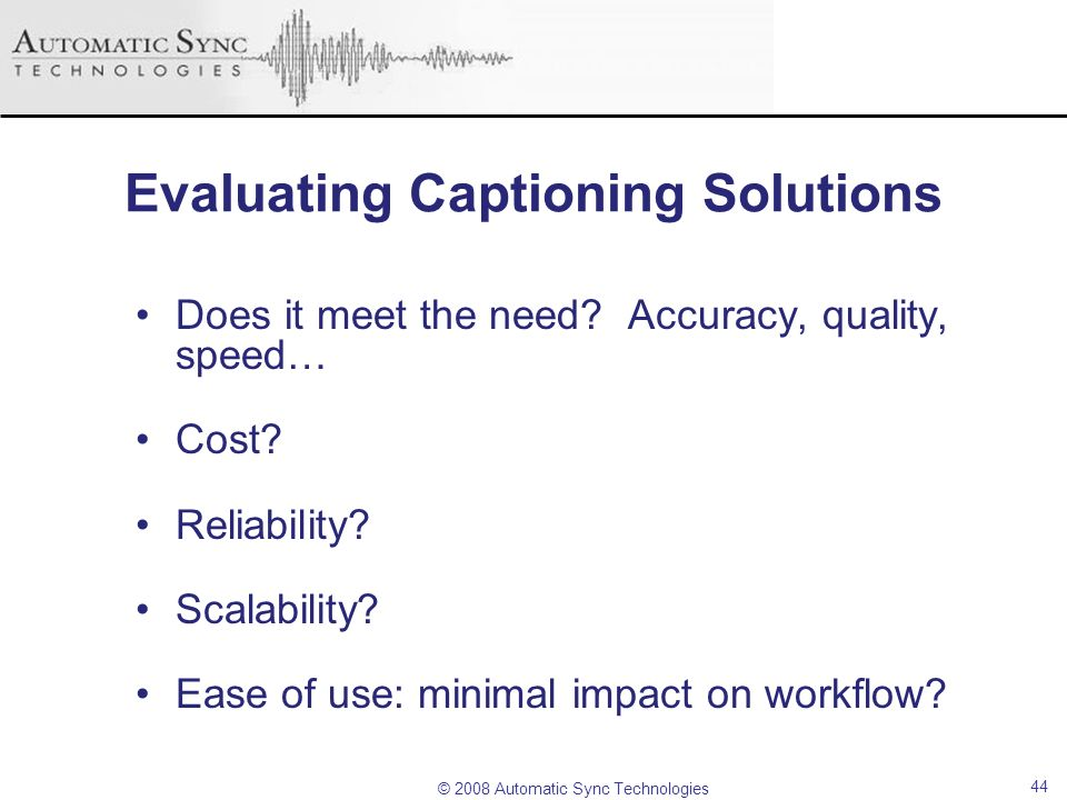 Evaluating Captioning Solutions