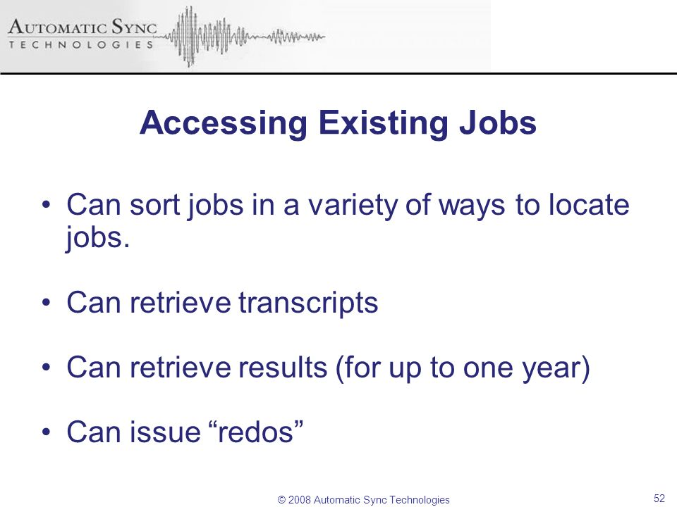 Accessing Existing Jobs