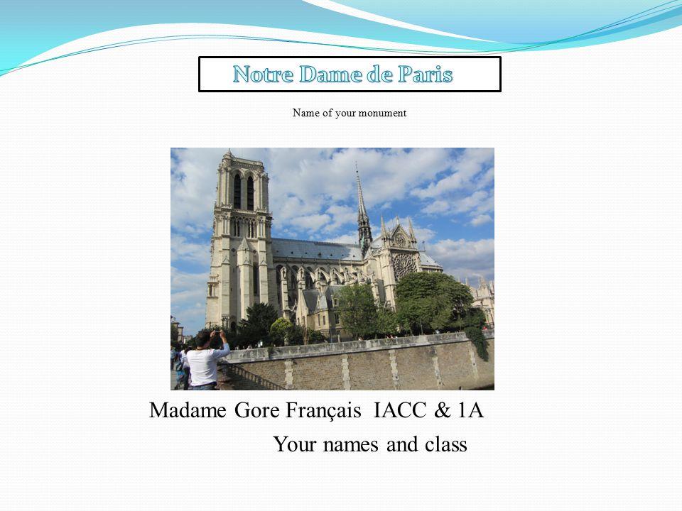 Madame Gore Français IACC & 1A