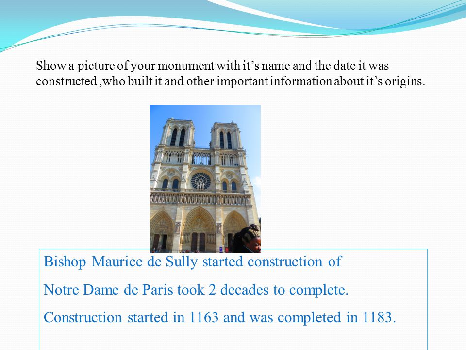 Bishop Maurice de Sully started construction of