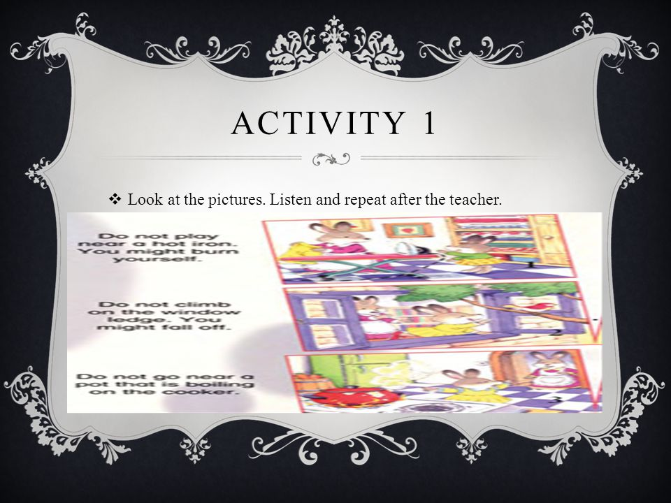 Activity 1 Look at the pictures. Listen and repeat after the teacher.