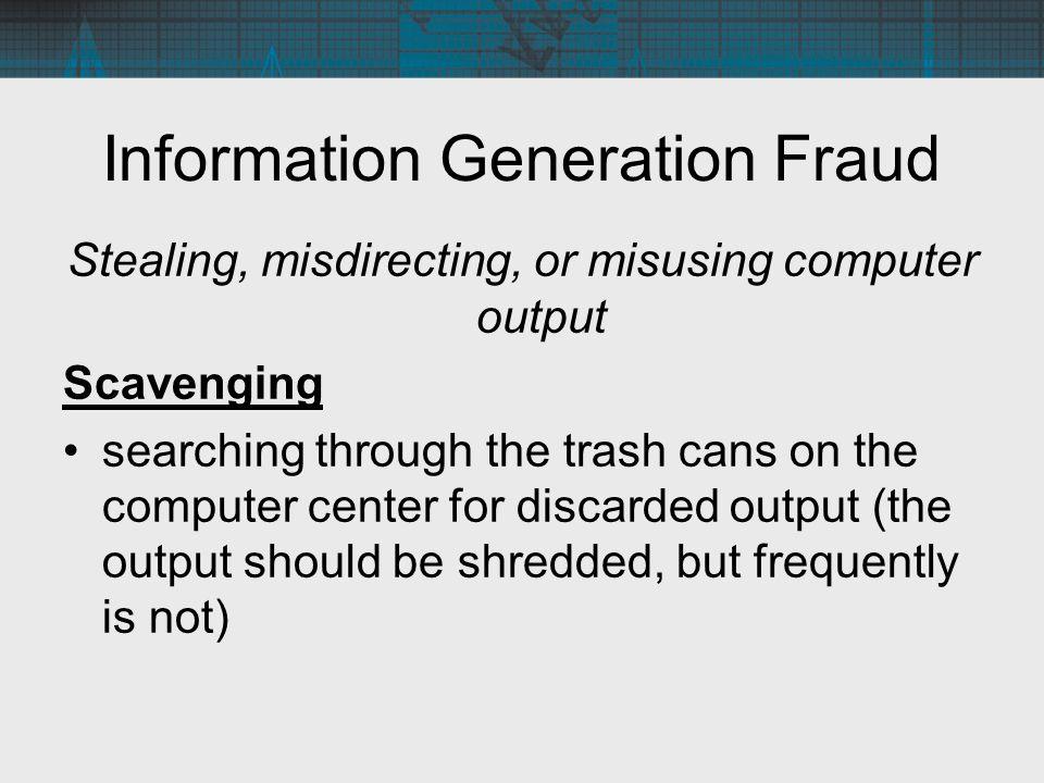 Information Generation Fraud