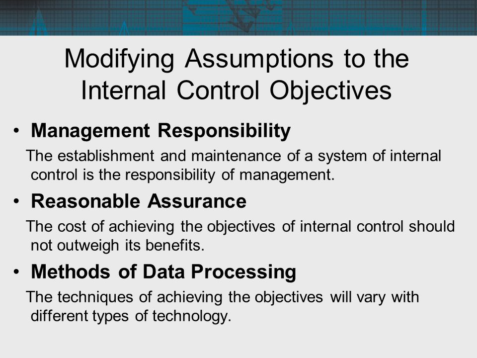 Modifying Assumptions to the Internal Control Objectives