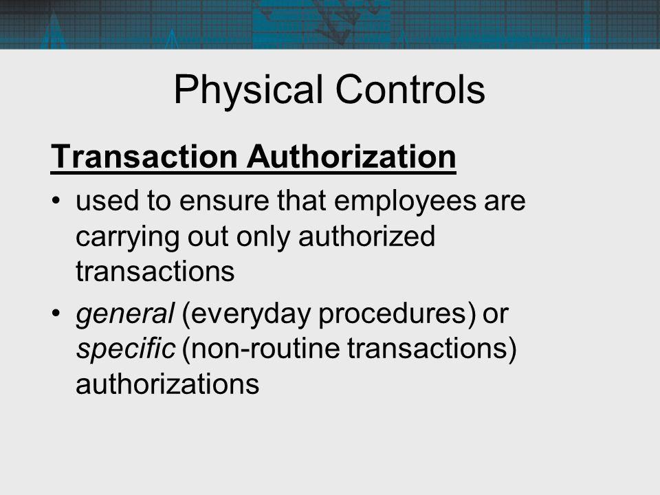 Physical Controls Transaction Authorization
