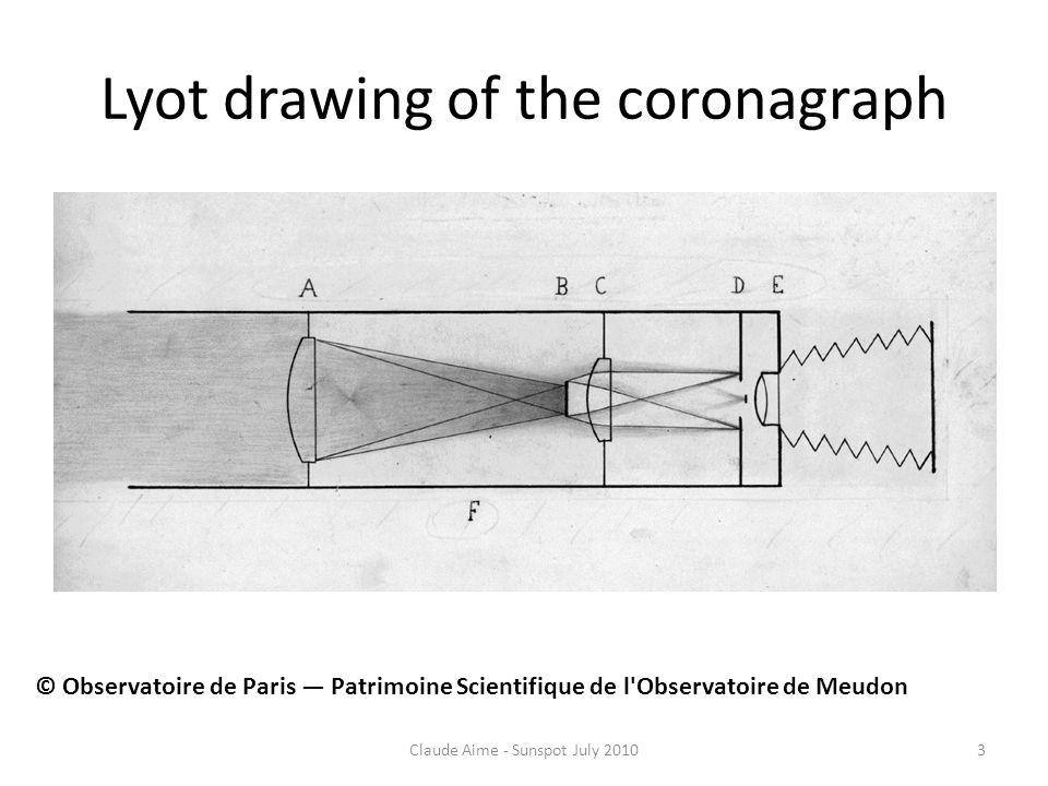 Lyot drawing of the coronagraph