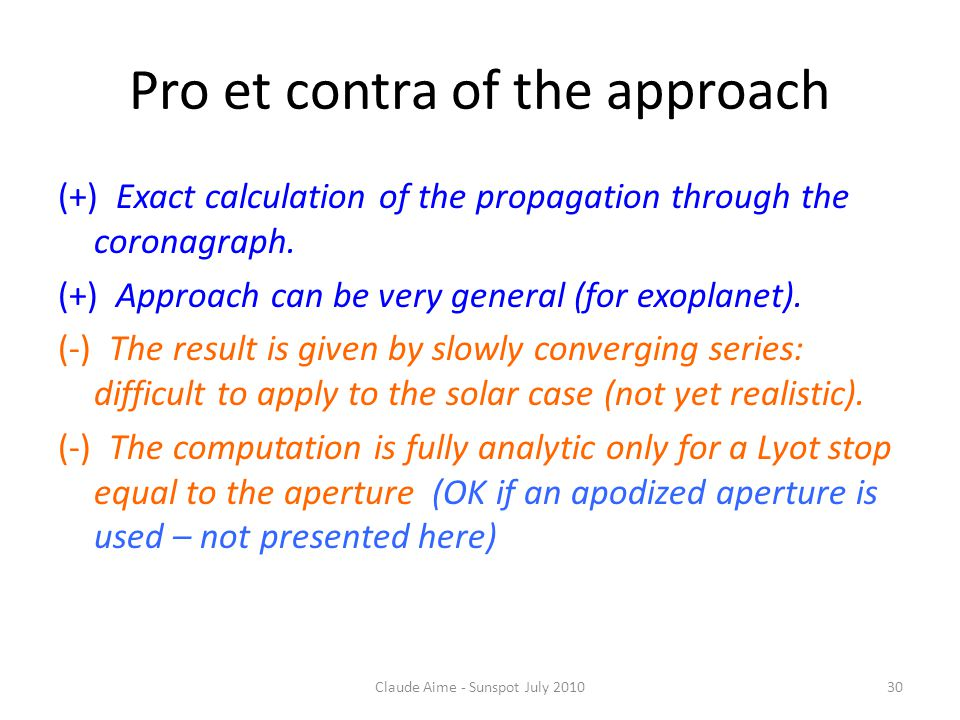 Pro et contra of the approach