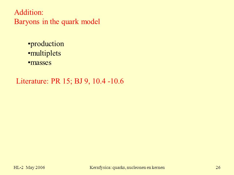Addition: Baryons in the quark model