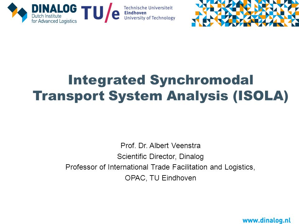 Integrated Synchromodal Transport System Analysis (ISOLA)
