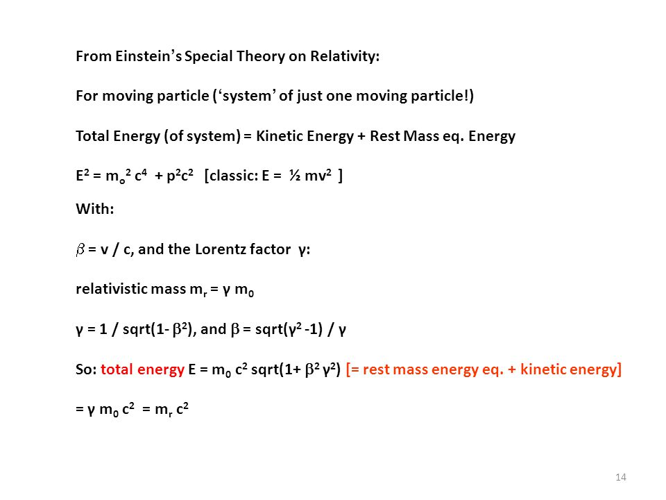 From Einstein's Special Theory on Relativity: