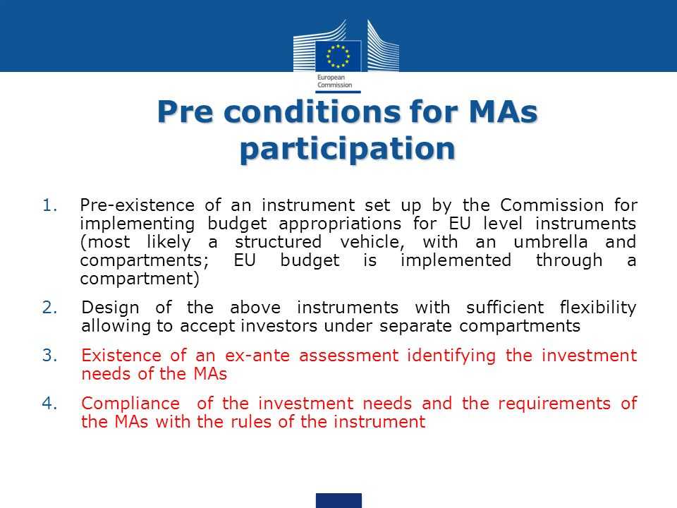 Pre conditions for MAs participation