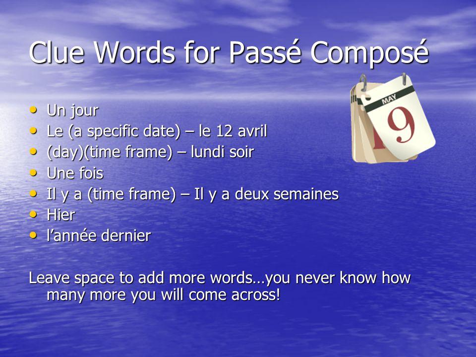 Clue Words for Passé Composé