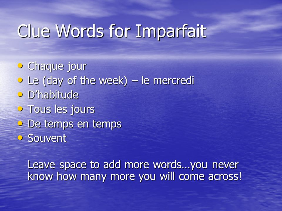 Clue Words for Imparfait