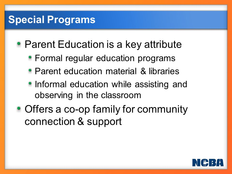 Parent Education is a key attribute