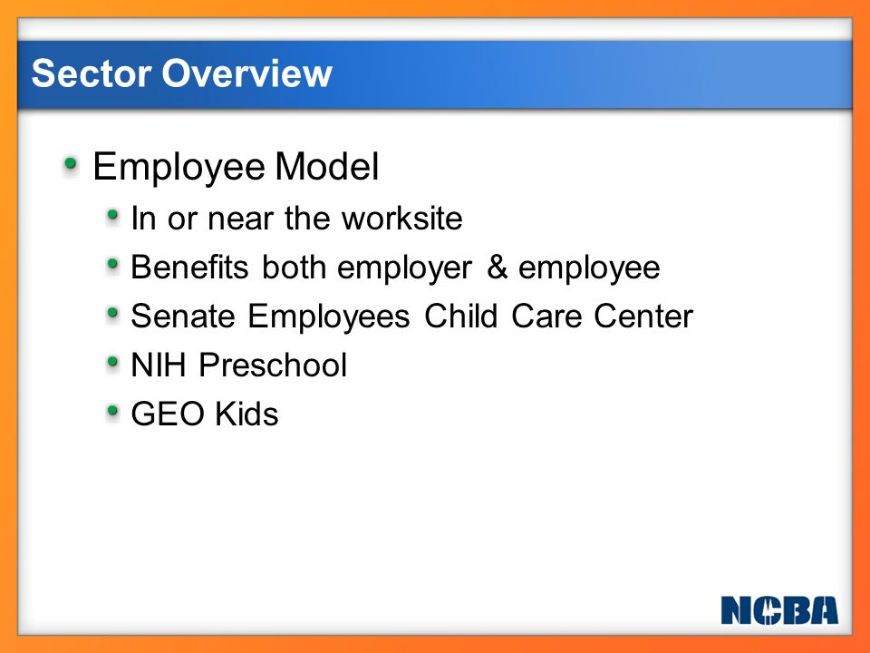Sector Overview Employee Model In or near the worksite