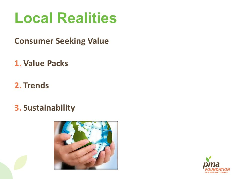 Local Realities Consumer Seeking Value Value Packs Trends