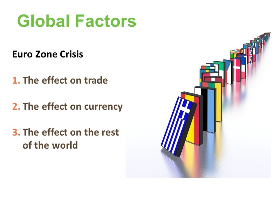 Global Factors Euro Zone Crisis The effect on trade
