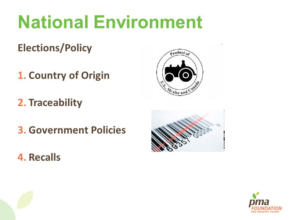 National Environment Elections/Policy Country of Origin Traceability
