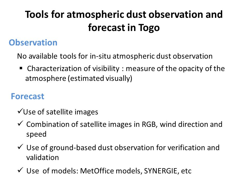 Tools for atmospheric dust observation and forecast in Togo