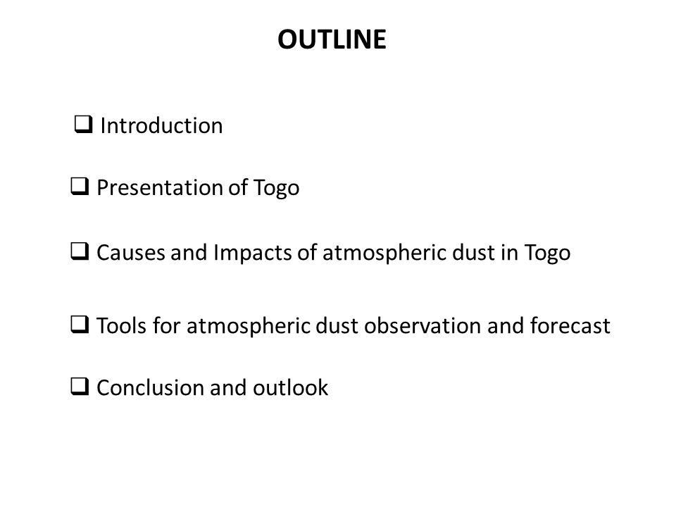 OUTLINE Introduction Presentation of Togo