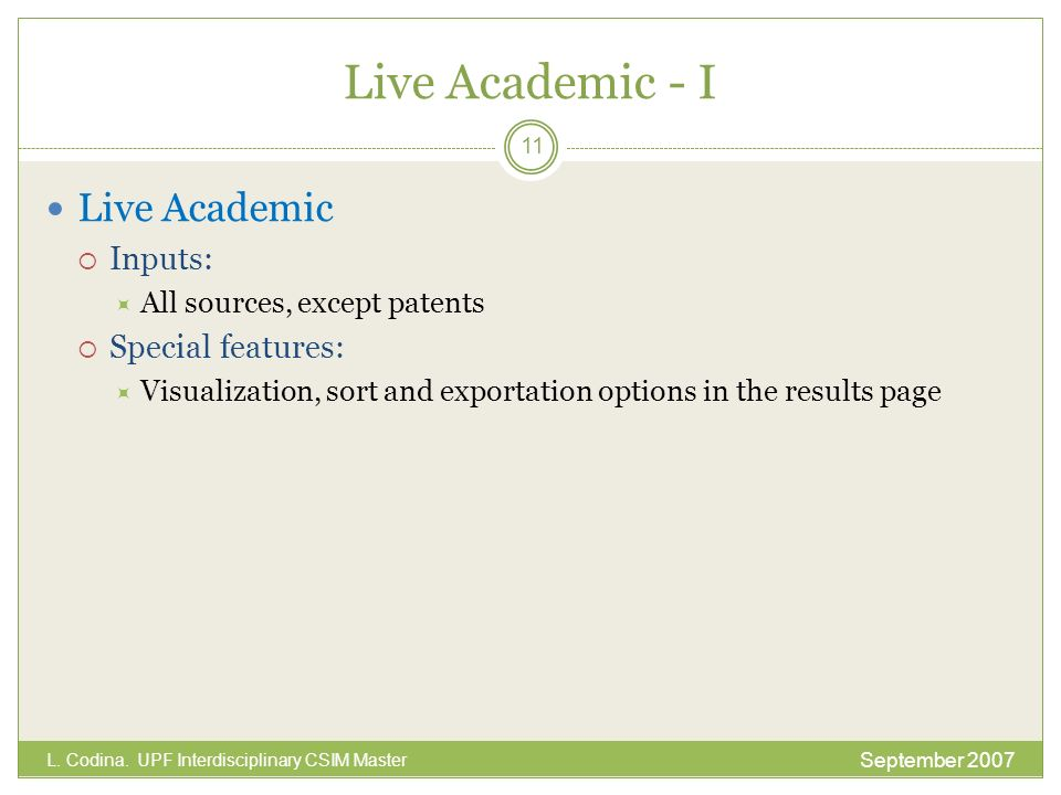 Live Academic - I Live Academic Inputs: Special features: