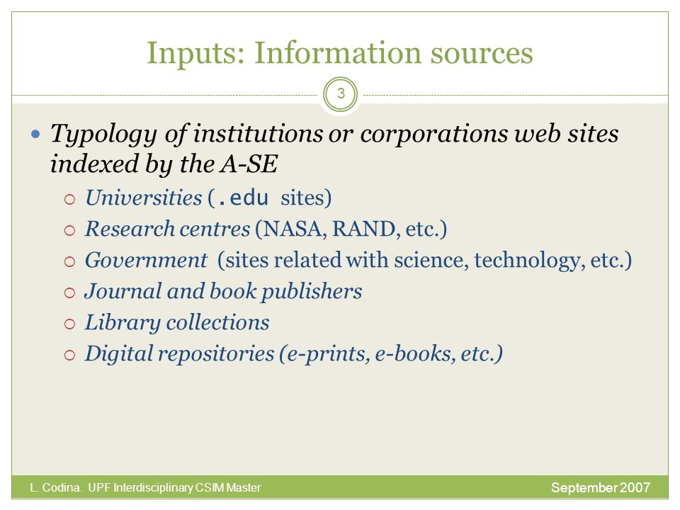 Inputs: Information sources