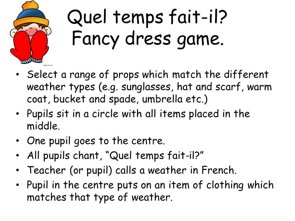 Quel temps fait-il Fancy dress game.