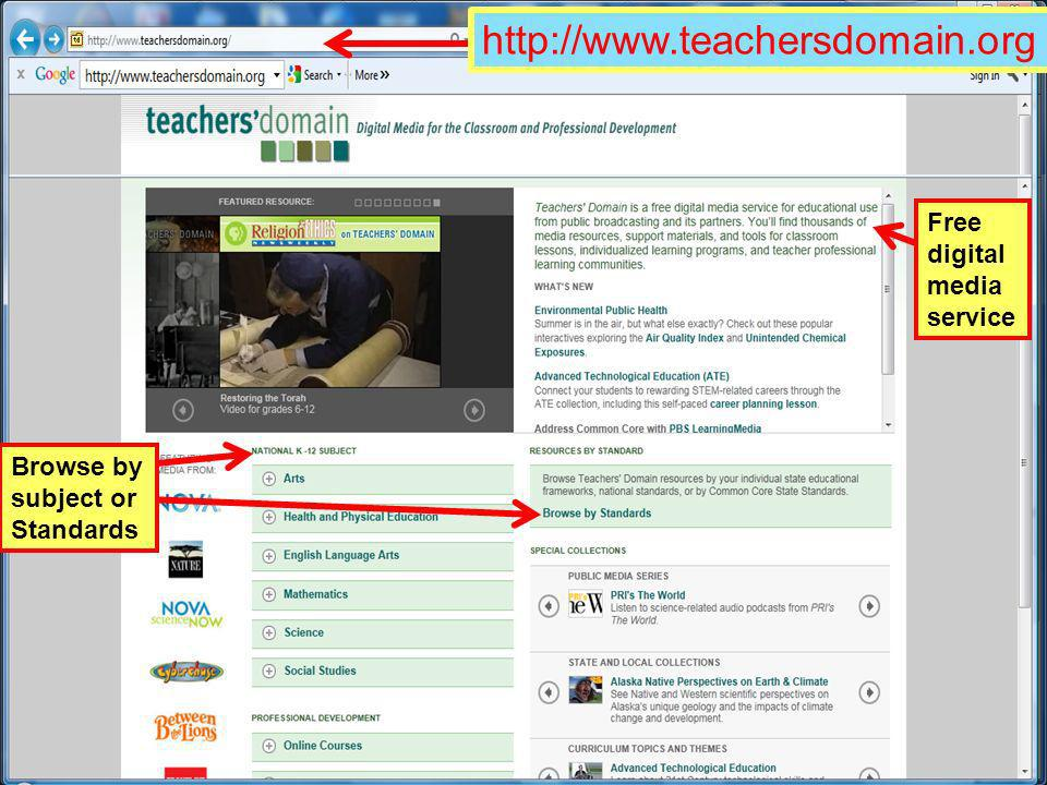 http://www.teachersdomain.org Free digital media service