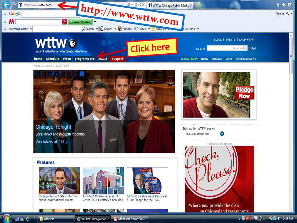 http://www.wttw.com Click here