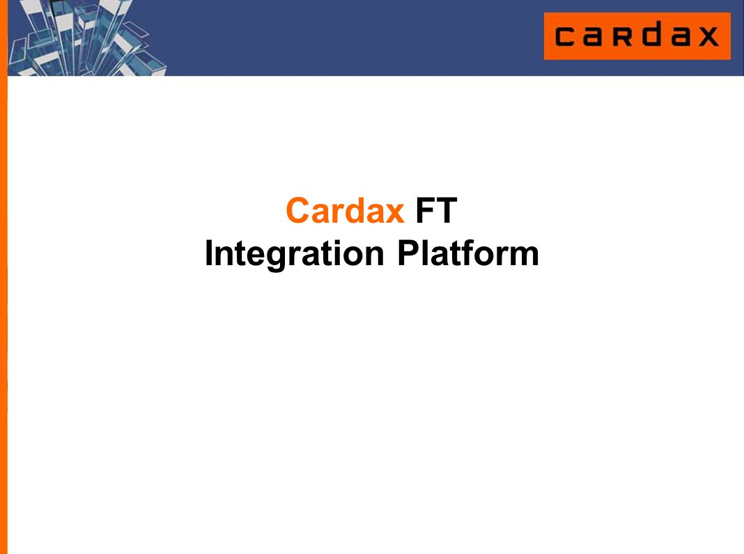 Cardax FT Integration Platform