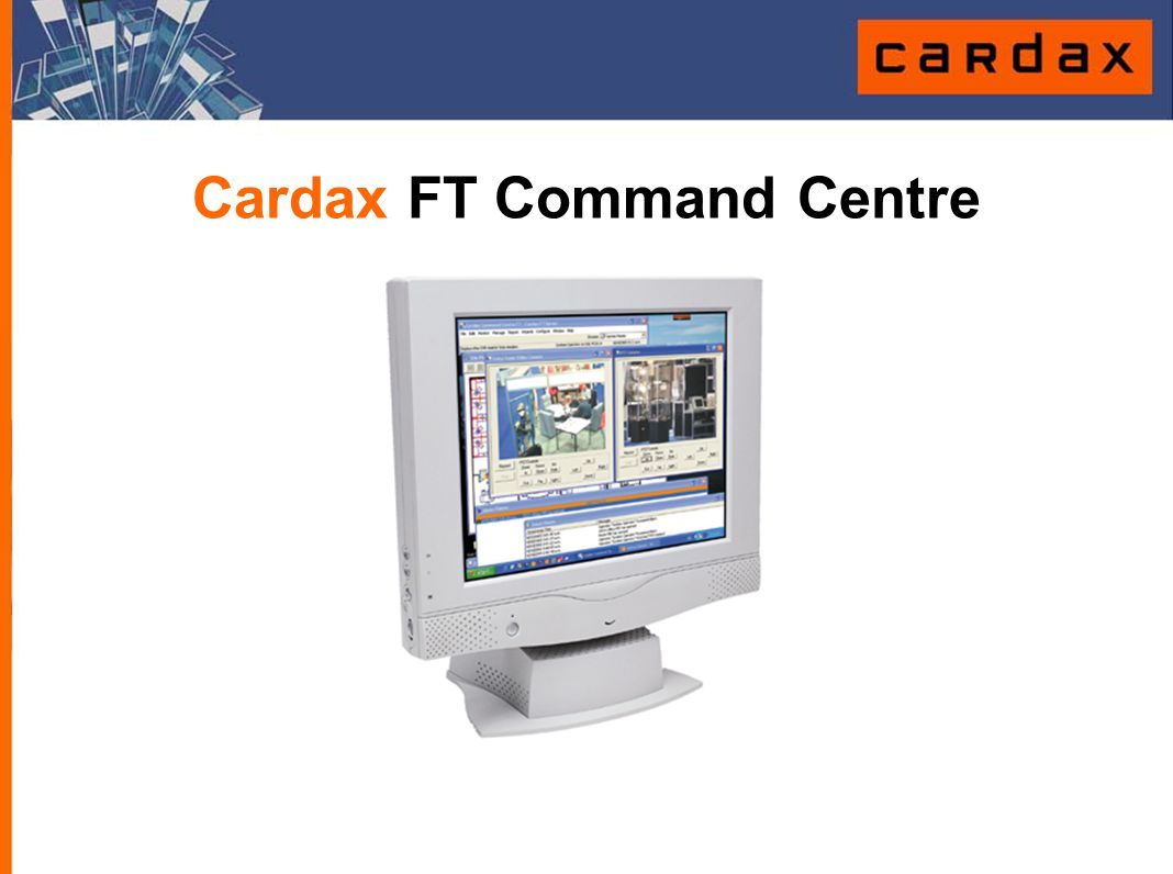 Cardax FT Command Centre