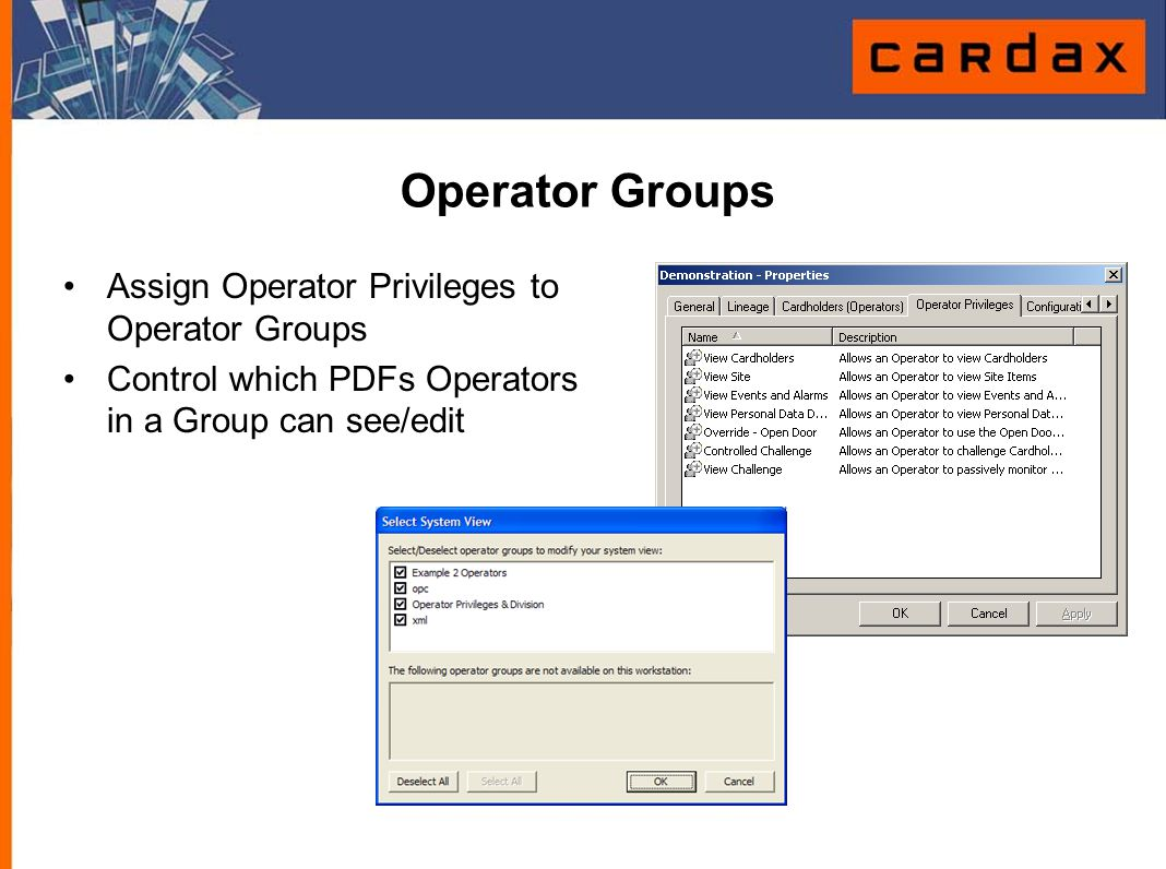 Operator Groups Assign Operator Privileges to Operator Groups