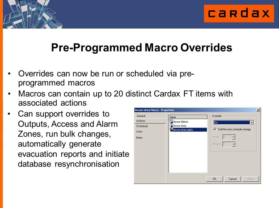 Pre-Programmed Macro Overrides