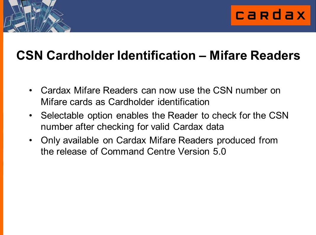 CSN Cardholder Identification – Mifare Readers
