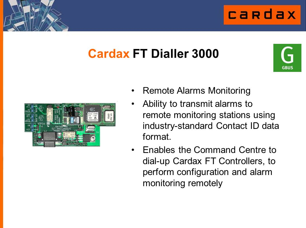 Cardax FT Dialler 3000 Remote Alarms Monitoring