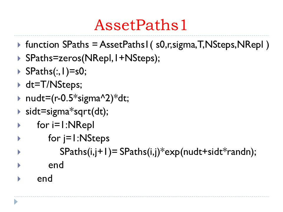 AssetPaths1 function SPaths = AssetPaths1( s0,r,sigma,T,NSteps,NRepl )