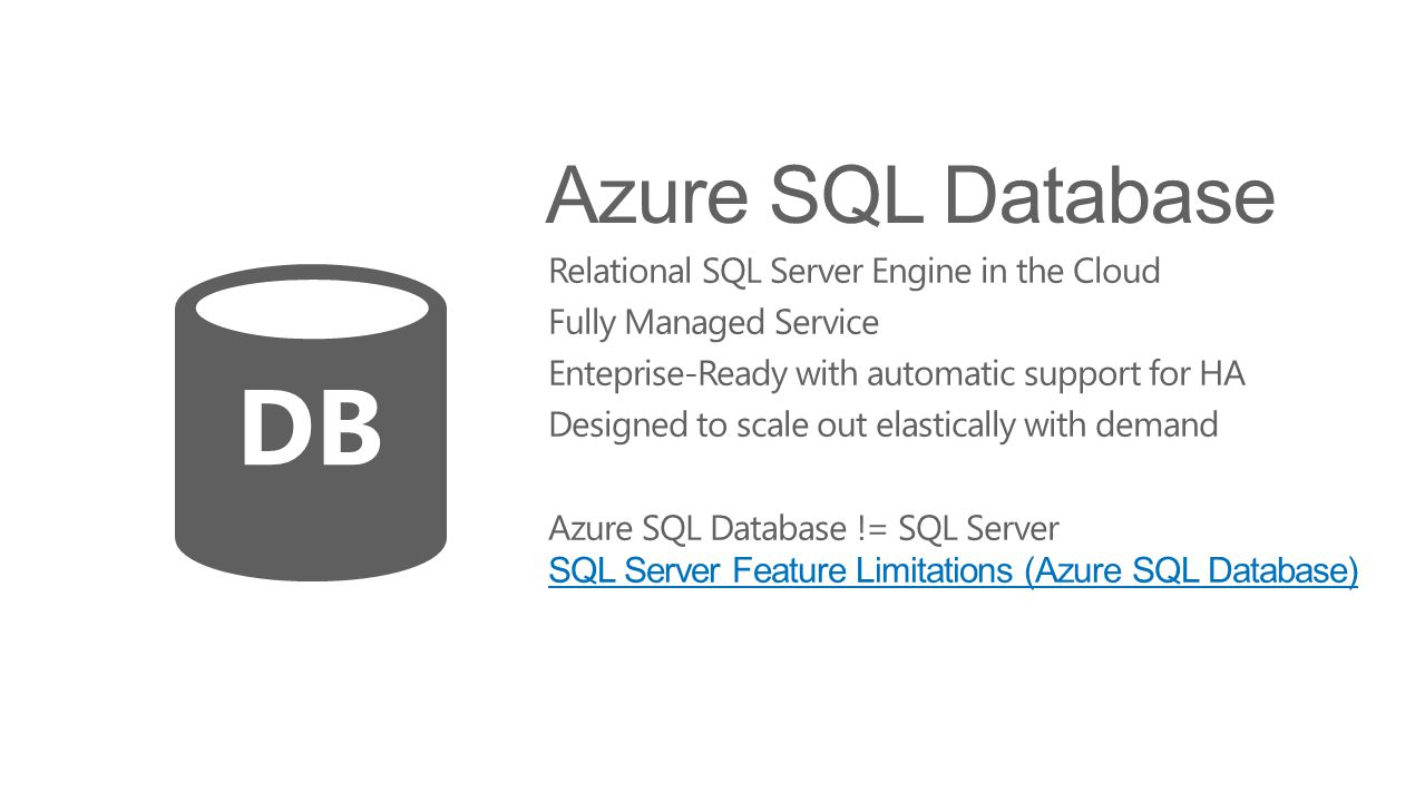 DB Azure SQL Database Relational SQL Server Engine in the Cloud