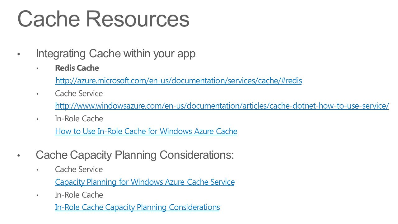 Cache Resources Integrating Cache within your app