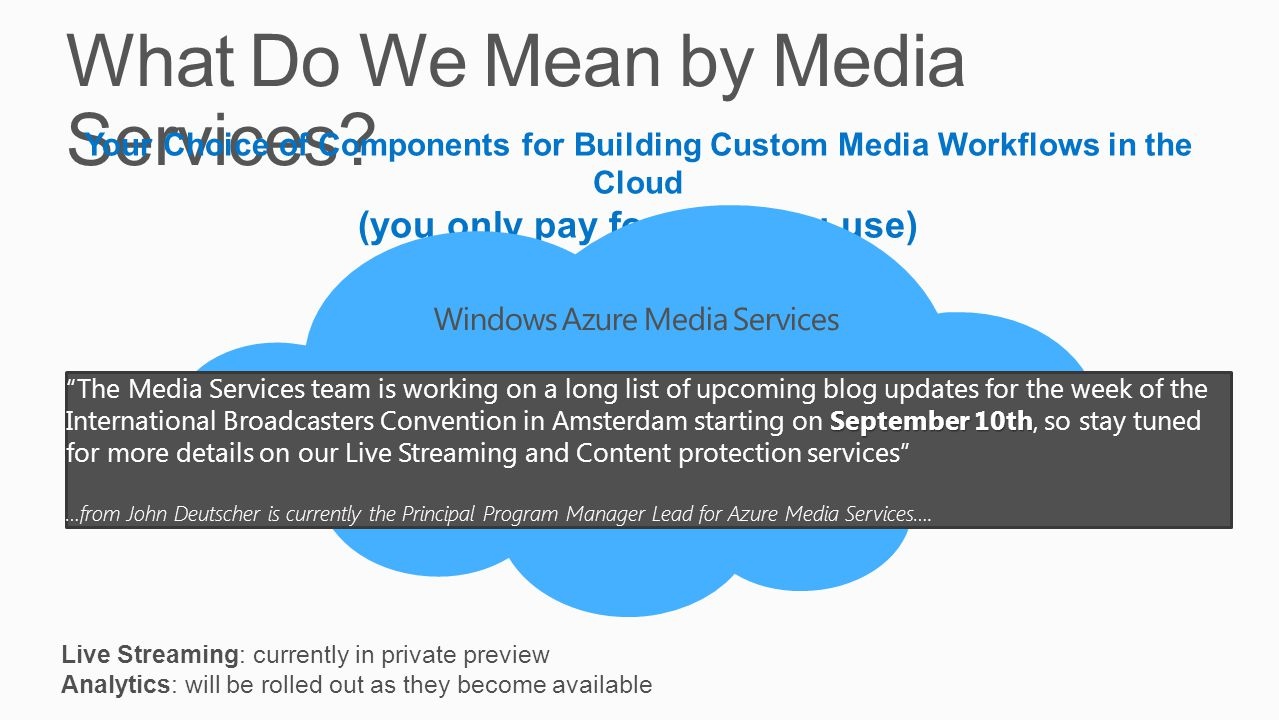 What Do We Mean by Media Services