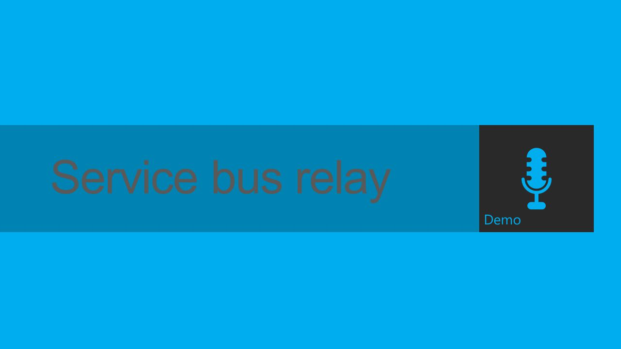 Demo Service bus relay