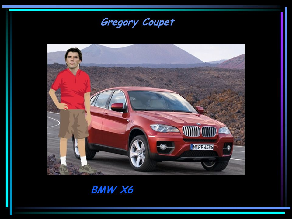 Gregory Coupet BMW X6