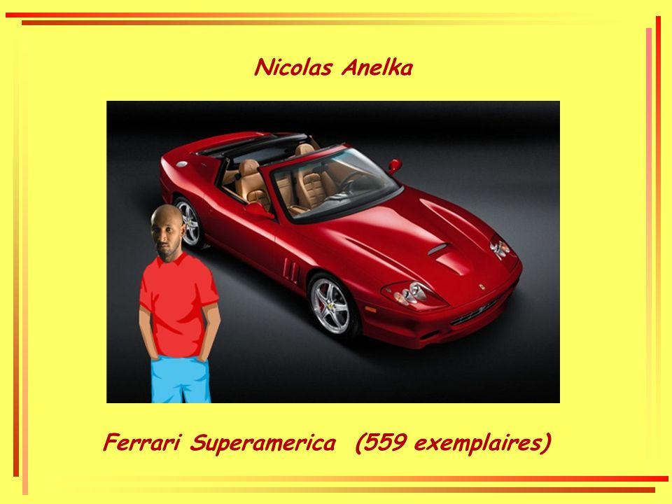 Nicolas Anelka Ferrari Superamerica (559 exemplaires)