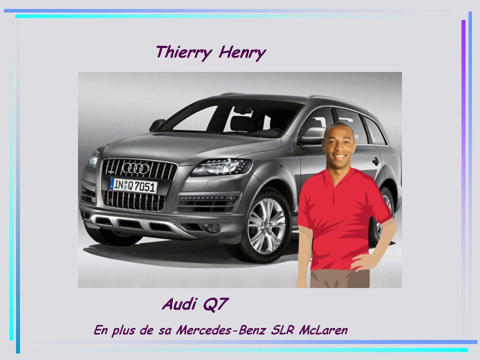 Thierry Henry Audi Q7 En plus de sa Mercedes-Benz SLR McLaren